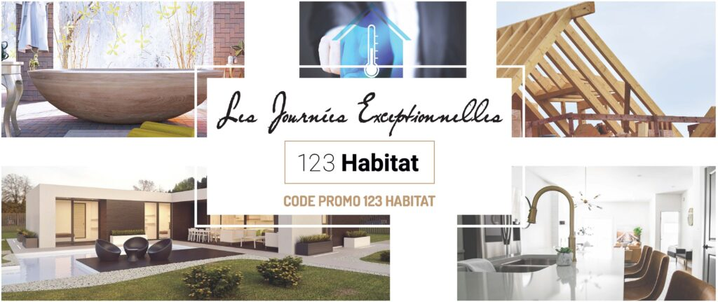 JOURNÉE EXCEPTIONNELLES 123 habitat du 21 au 26 juin 2021